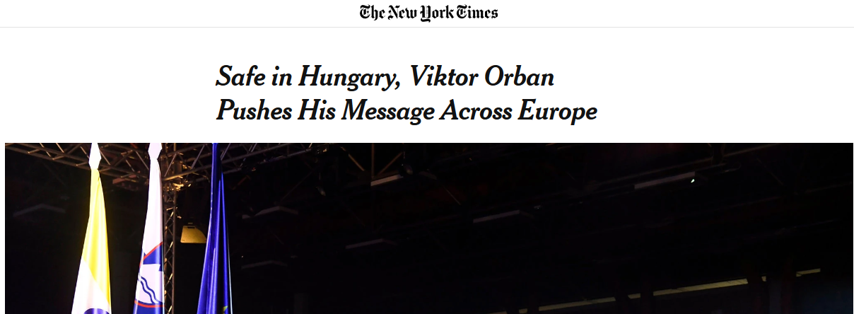 Safe in Hungary, Viktor Orban Pushes His Message Across Europe